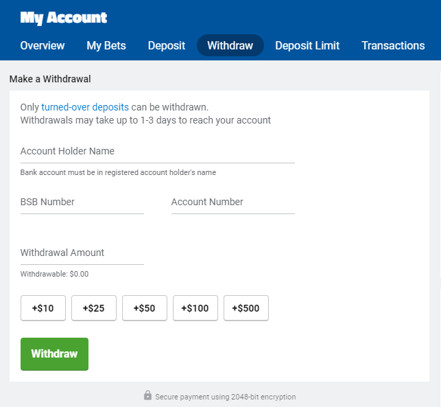 Withdrawal is always available via bank transfer at Sportsbet