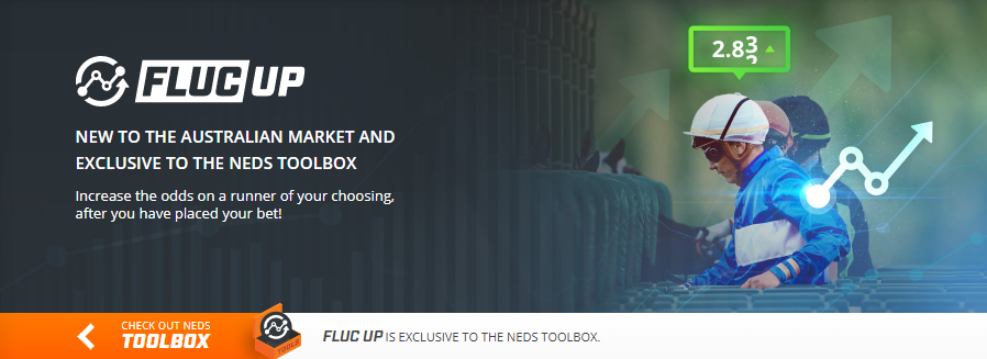 Neds exclusive fluc up offer lets you fix wagers that you jump the gun on